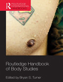 Routledge Handbook of Body Studies