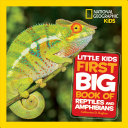Little Kids First Big Book of Reptiles and Amphibians Book