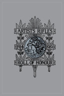Artists Rifles  Regmental Roll of Honour and War Record 1914 1919