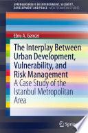 The Interplay between Urban Development  Vulnerability  and Risk Management