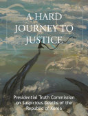 A HARD JOURNEY TO JUSTICE