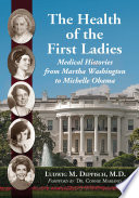 The Health of the First Ladies