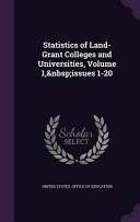 Statistics Of Land Grant Colleges And Universities Volume 1 Issues 1 20