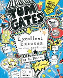 Tom Gates - Excellent Excuses (And Other Good Stuff)