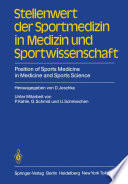 Stellenwert der Sportmedizin in Medizin und Sportwissenschaft Position of Sports Medicine in Medicine and Sports Science