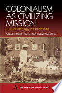 Colonialism As Civilizing Mission