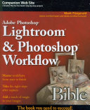 Adobe Photoshop Lightroom and Photoshop Workflow Bible Book