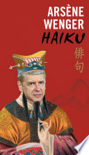 Ars  ne Wenger Haiku