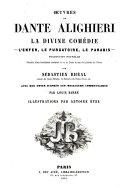 La divine comédie Dante Alighiéri l'enfer, le purgatoire, la paradis Dante Alighiéri traduction nouvelle précédée d'une introduction contenant la vie de Dante et une clef générale du poème par Sebastien Rhéal