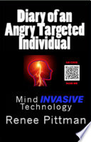 Diary Of An Angry Targeted Individual
