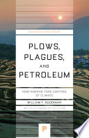 Plows  Plagues  and Petroleum Book