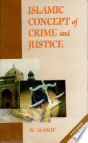 Islamic Concept Of Crime And Justice Political Justice And Crime