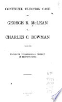 Contested Election Case of George McLean V. Charles C. Bowman