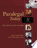 """Paralegal Today: The Legal Team at Work"" by Roger LeRoy Miller, Mary Meinzinger"