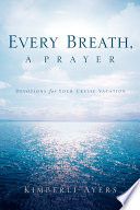 Every Breath  a Prayer