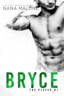 Bryce (FREE, Sports Romance, Tennis Romance, The Player Series, Contemporary Romance, Romantic Comedy, Best friends to lovers, Billionaire)