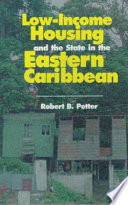 Low-income Housing and the State in the Eastern Caribbean