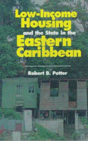 Low income Housing and the State in the Eastern Caribbean