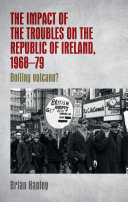The impact of the Troubles on the Republic of Ireland  1968   79