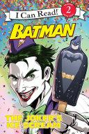 Batman Classic: The Joker's Ice Scream