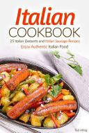 Italian Cookbook   25 Italian Desserts and Italian Sausage Recipes