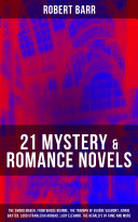 21 MYSTERY   ROMANCE NOVELS  The Sword Maker  From Whose Bourne  The Triumph of Eug  ne Valmont  Jennie Baxter  Lord Stranleigh Abroad  Lady Eleanor  The Herald s of Fame and more
