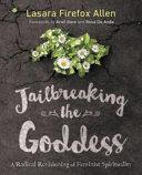 Jailbreaking the Goddess [Pdf/ePub] eBook