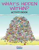 What s Hidden Within  Activity Book