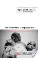 The Preacher As Liturgical Artist Book