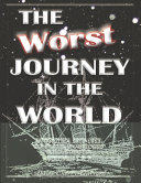 The Worst Journey in the World, Antarctica 1910-1913. Complete, Unabridged & Illustrated. Volumes 1 & 2