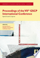 Proceedings of the VIIth GSCP International Conference. Speech and Corpora