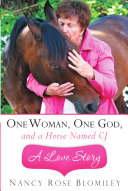 Pdf One Woman, One God, and a Horse Named Cj-A Love Story