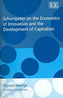 Schumpeter on the Economics of Innovation and the Development of Capitalism