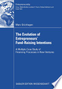 The Evolution of Entrepreneurs  Fund Raising Intentions
