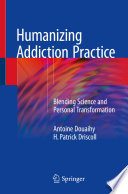Humanizing Addiction Practice Book