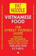Vietnamese Food  The Street Foodies Guide