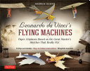 Leonardo da Vinci s Flying Machines Ebook