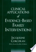 Clinical Applications Of Evidence Based Family Interventions