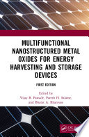 Multifunctional Nanostructured Metal Oxides for Energy Harvesting and Storage Devices Book