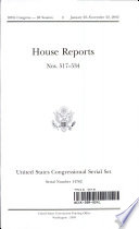United States Congressional Serial Set  Serial No  14782  House Reports Nos  517 534
