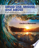 Drug Use  Misuse and Abuse