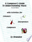 A Composer s Guide to Understanding Music Book