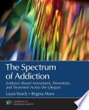 The Spectrum of Addiction