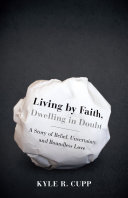 Living By Faith, Dwelling in Doubt