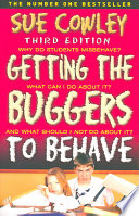 """Getting the Buggers to Behave"" by Sue Cowley"