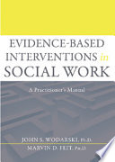 Evidence based Interventions in Social Work