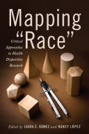 "Mapping ""Race"""