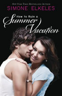 How to Ruin a Summer Vacation Pdf/ePub eBook