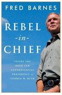 Rebel in chief Book