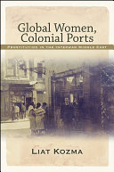 Global Women, Colonial Ports